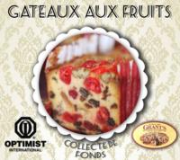 Campagne de Gâteaux aux fruits Optimiste 2013