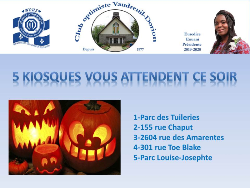 Halloween 1er novembre 2019  club optimiste Vaudreuil-Dorion  emplacement des kiosques