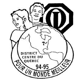 Année 1994-1995 Thème: Pour un monde meilleur, gouverneur Alain Dubuc et Michelle.