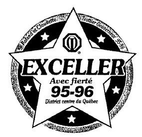 Année 1995-1996 Thème: Exceller avec Fierté, gouverneur Roland Trottier et Claudette.
