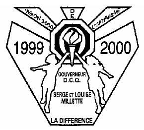 Année 1999-2000 Thème: La Différence, gouverneur Serge et Louise Milette.